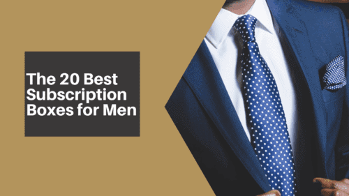The 20 Best Subscription Boxes for Men