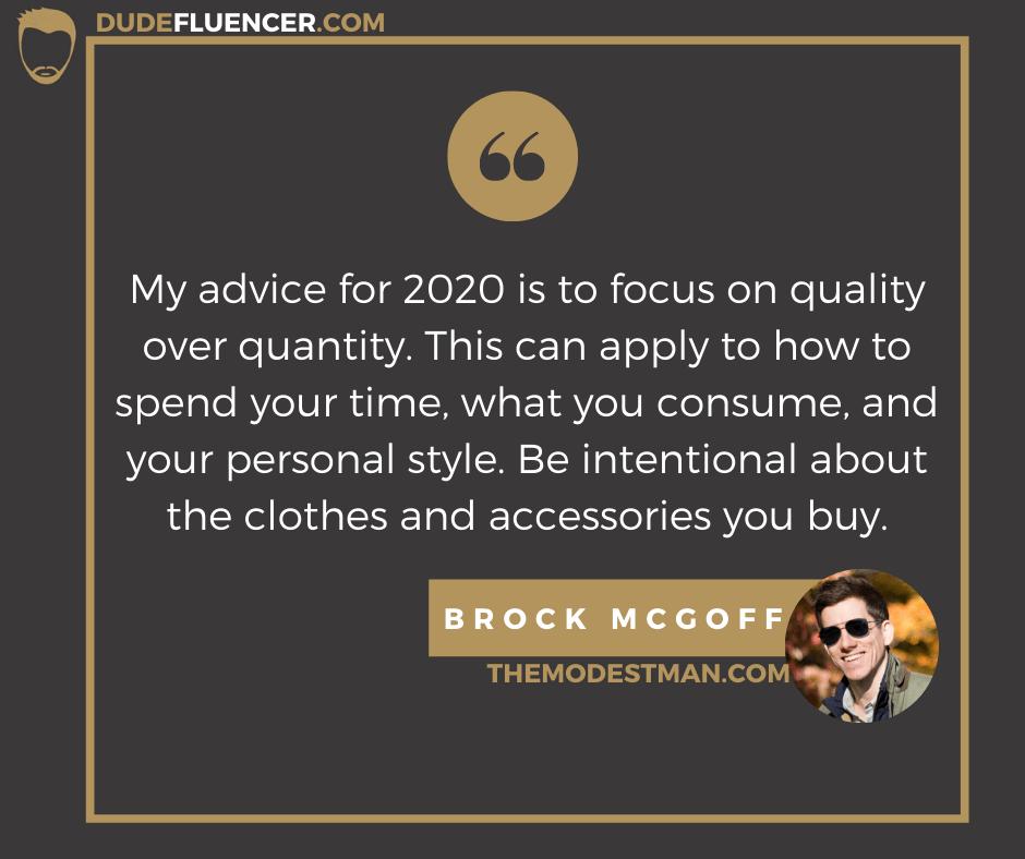 Dudefluencer: Men's Fashion Guide Brock McGoff Quote