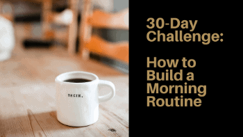 Dudefluencer: Build a morning routine