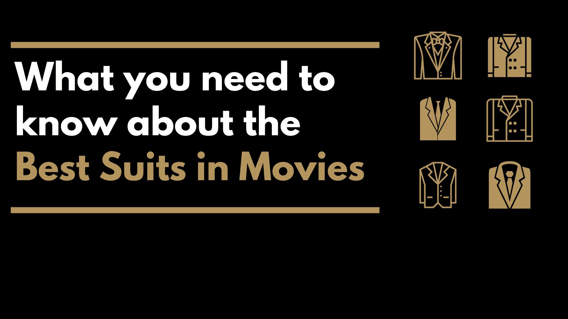 Dudefluencer: Best Suits in Movies