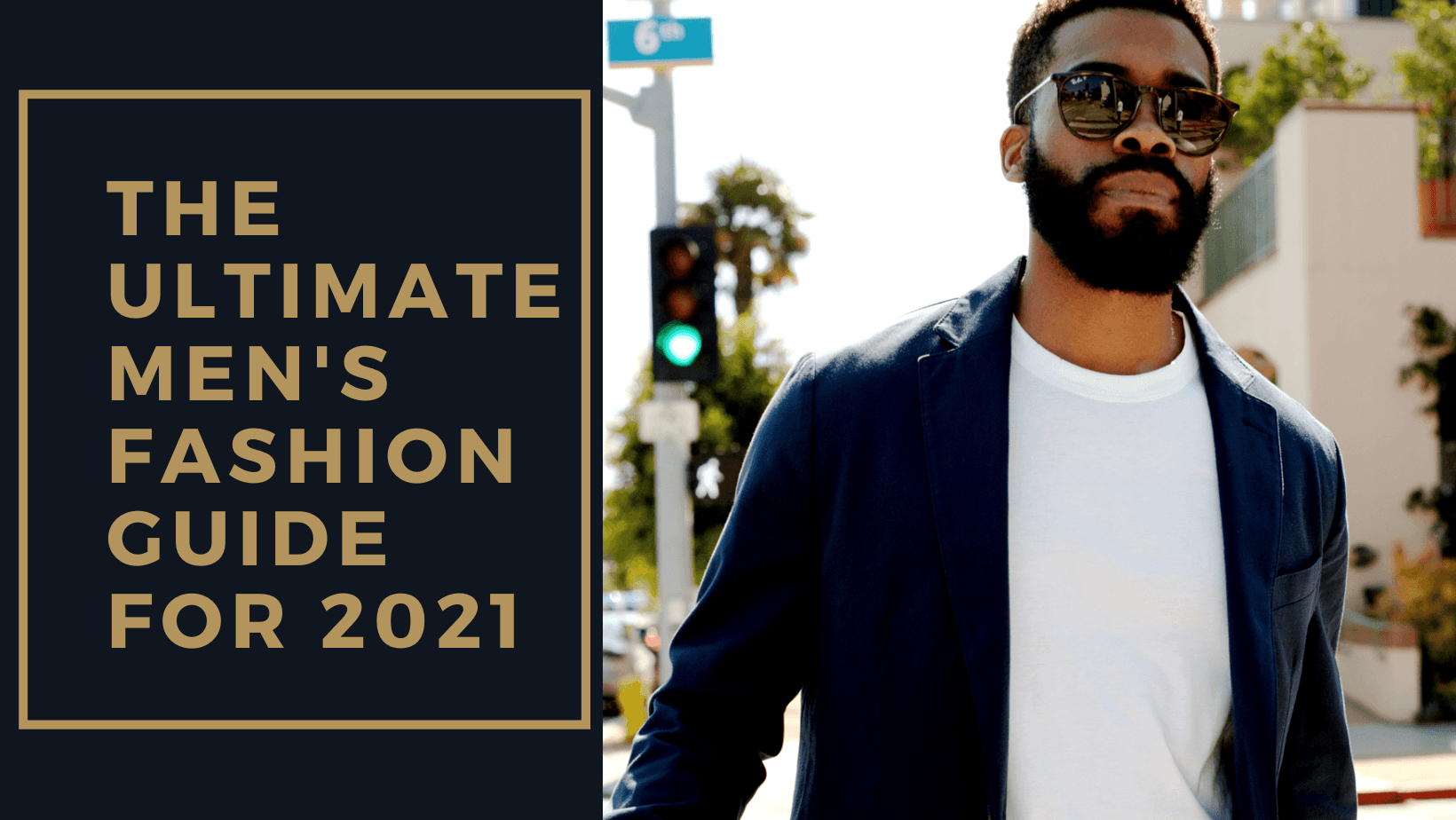 Dudefluencer: Men's Fashion Guide for 2021
