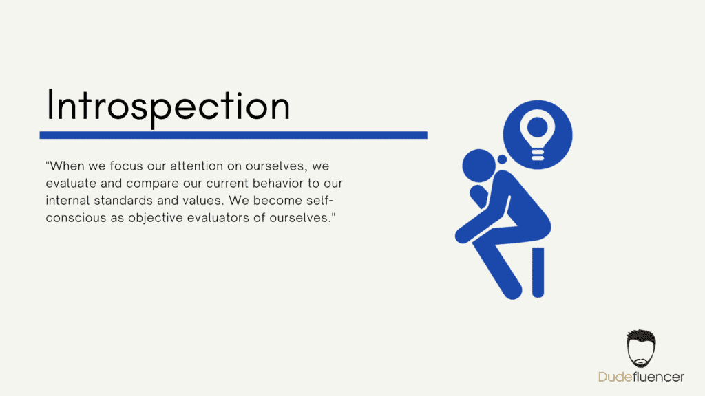 Dudefluencer: Focus on Introspection