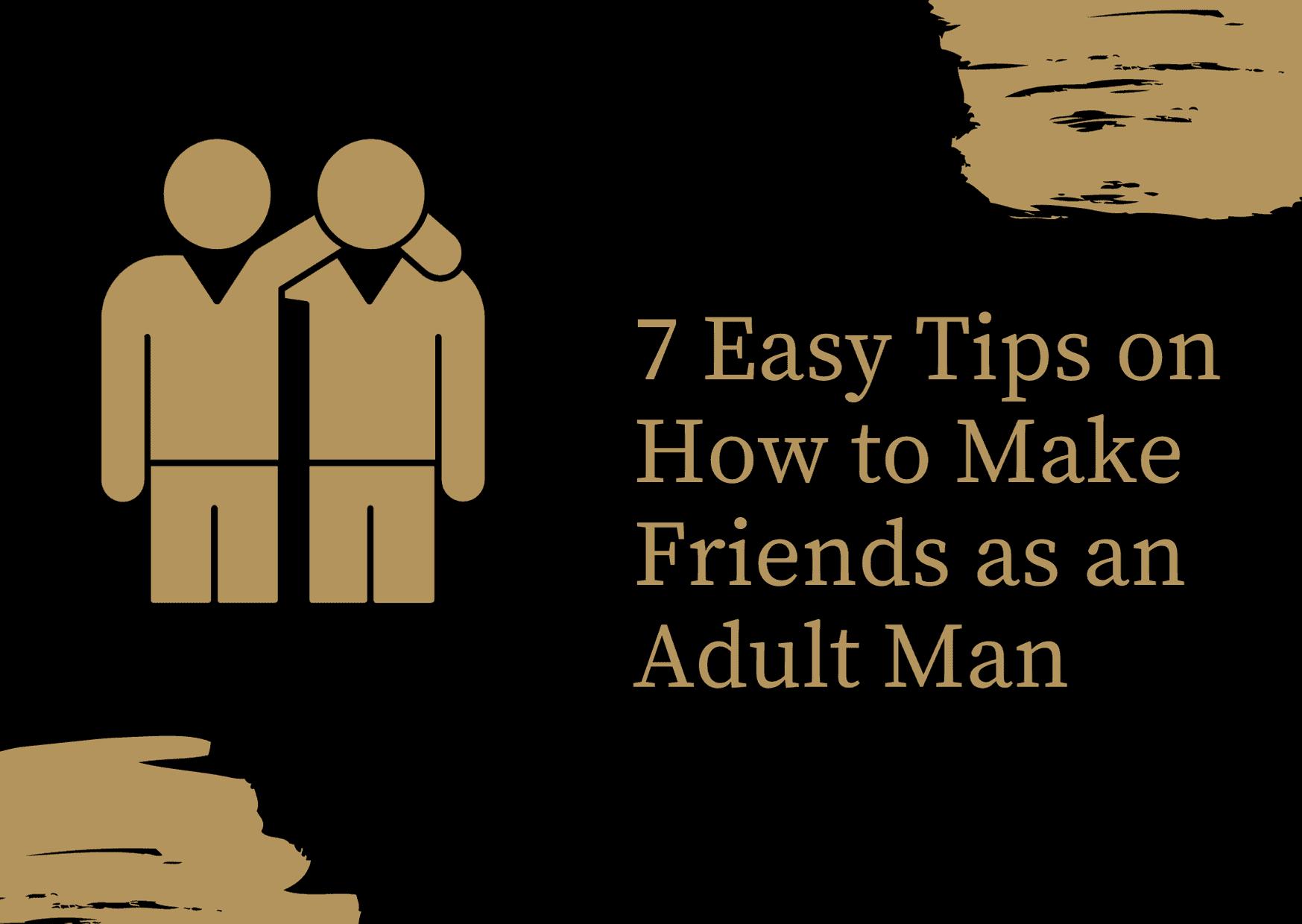Dudefluencer: How to Make Friends as an Adult Man