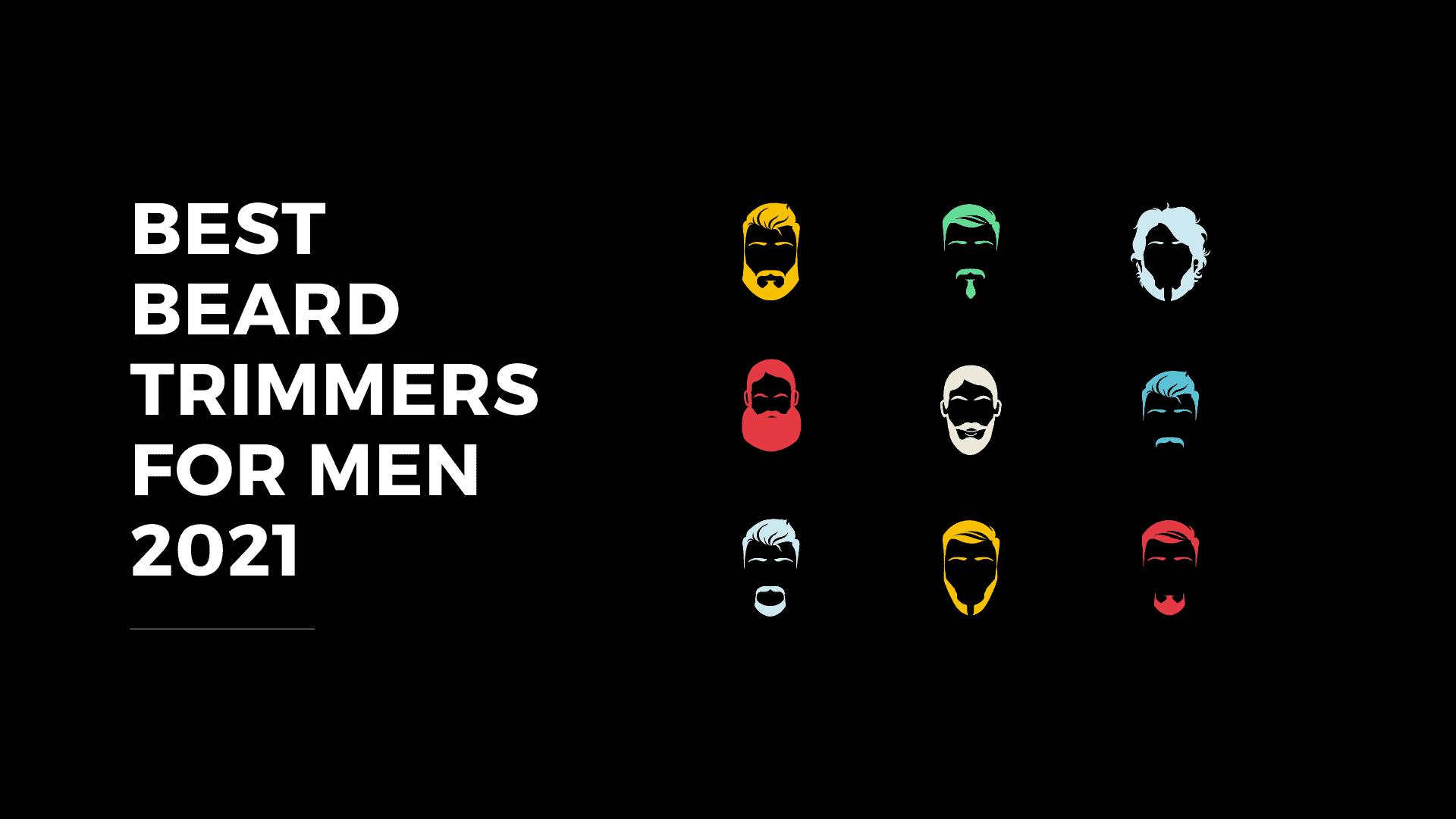 Dudefluencer: Best Beard Trimmers for Men