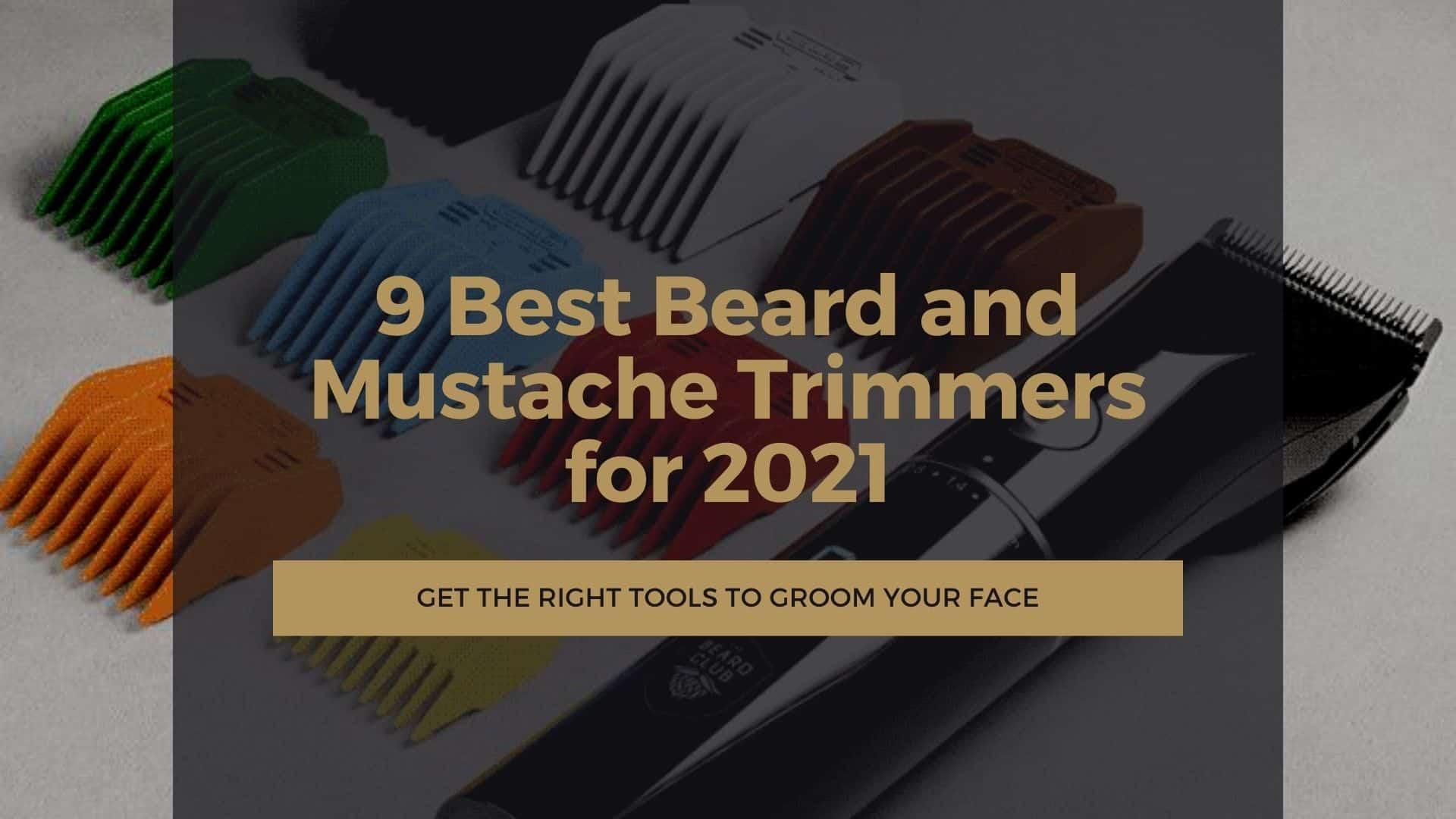 Dudefluencer: Best Beard and Mustache Trimmers