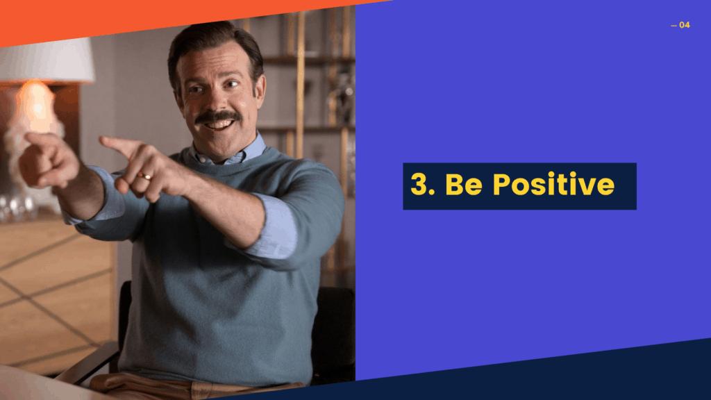 Dudefluencer: Ted Lasso Be Positive