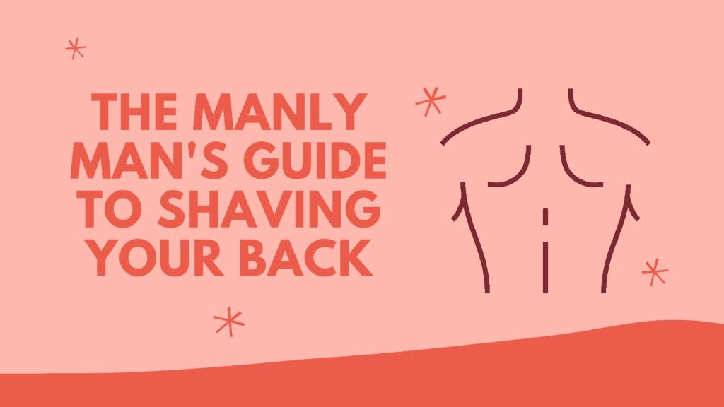 Dudefluencer: Shave your back
