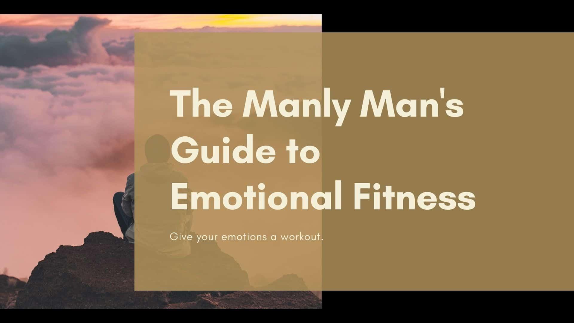 Dudefluencer: Emotional Fitness