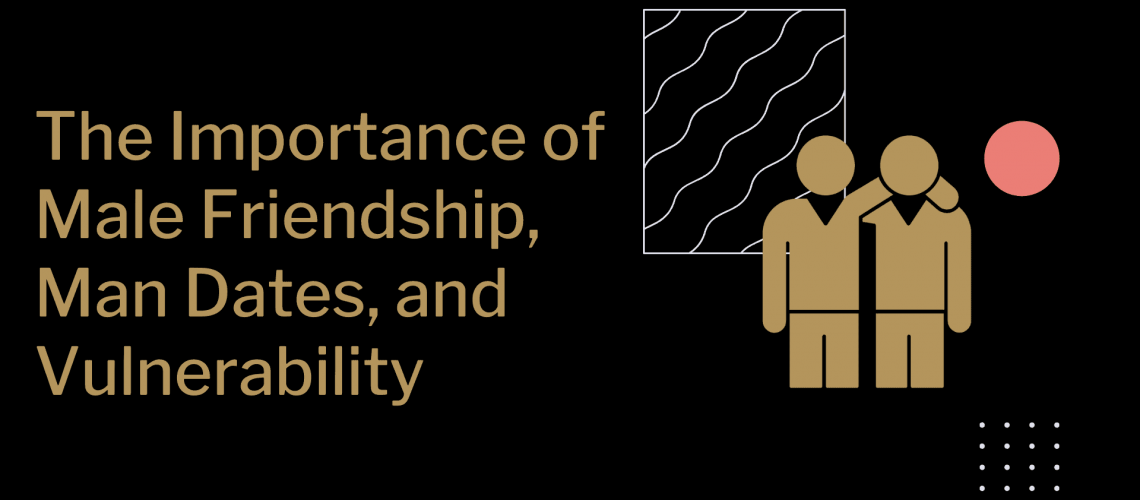 Dudefluencer: The Importance of Male Friendship