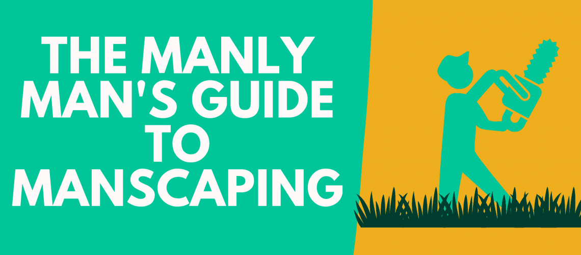 Dudefluencer: Man's Guide to Manscaping