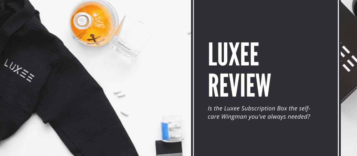 Dudefluencer: Luxee Review