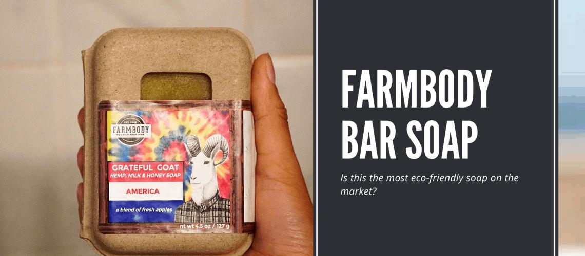 Dudefluencer: Farmbody Bar Soap