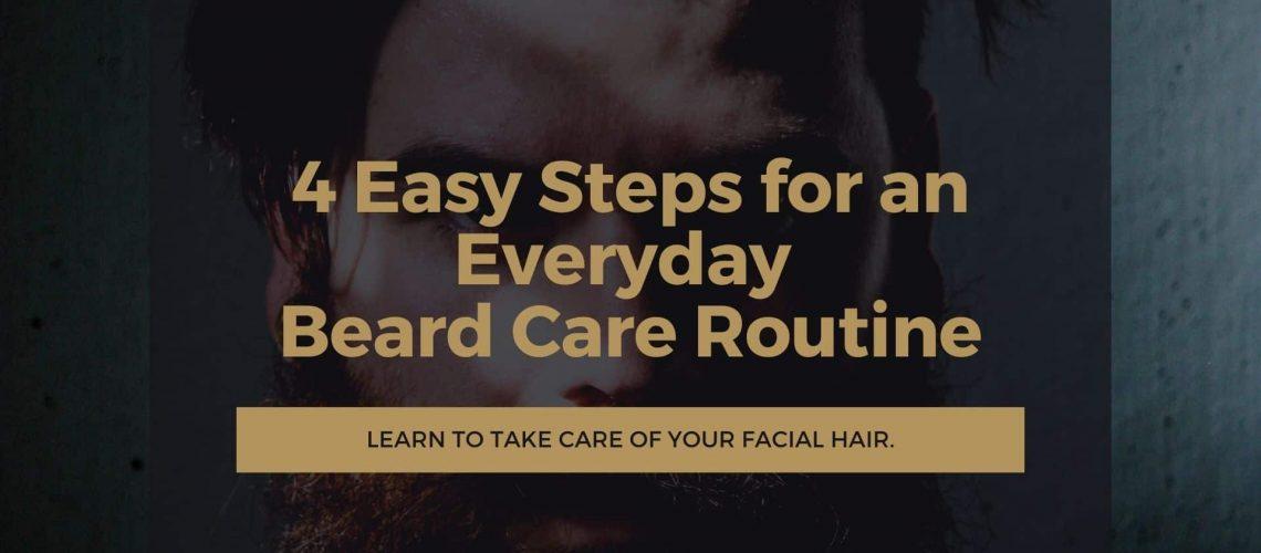 Dudefluencer: 4 Easy Steps for an Everyday Beard Care Routine
