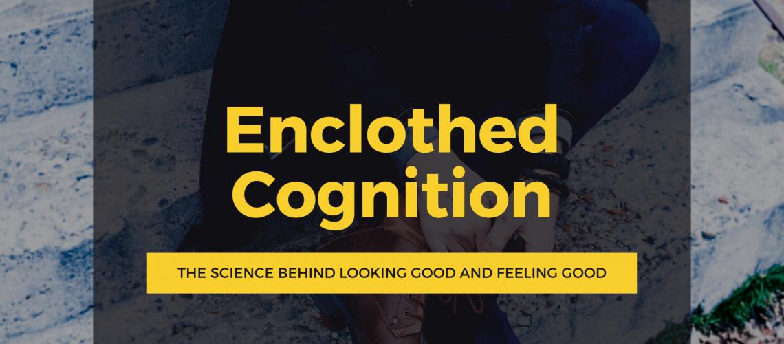 Dudefluencer: Enclothed Cognition