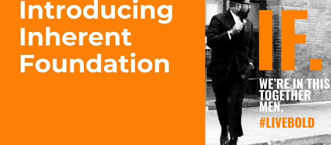 Introducing Inherent Foundation